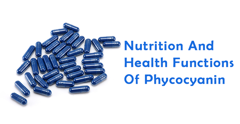 Nutrition And Health Functions Of Phycocyanin