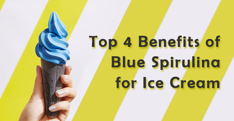 Top 4 Benefits of Blue Spirulina for Ice Cream